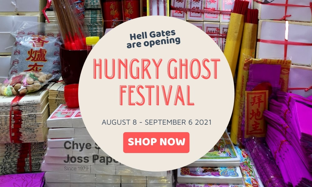 Hungry Ghost Festival 2021 Display Photo showing the dates of Hungry Ghost Festival from August 8 - September 6 2021.
